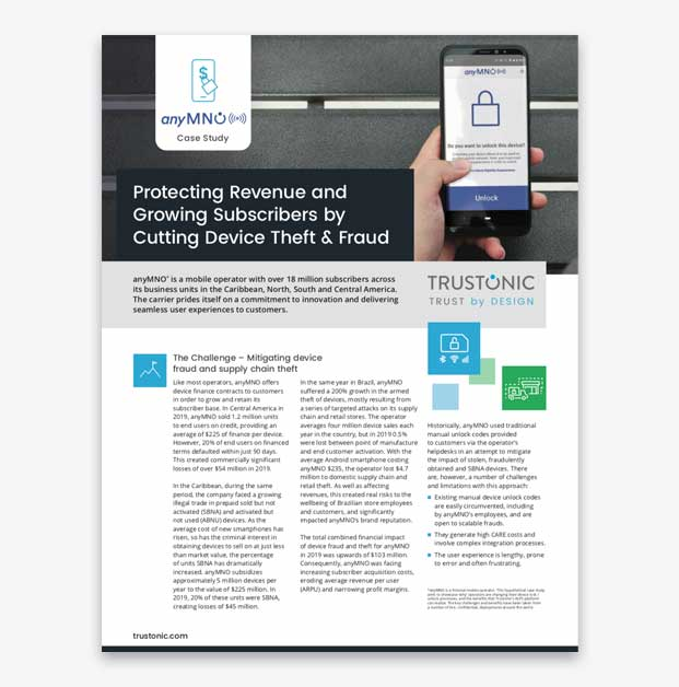 Telecoms Case Study: Protecting Revenue & Growing Subscribers by Cutting Device Theft & Fraud